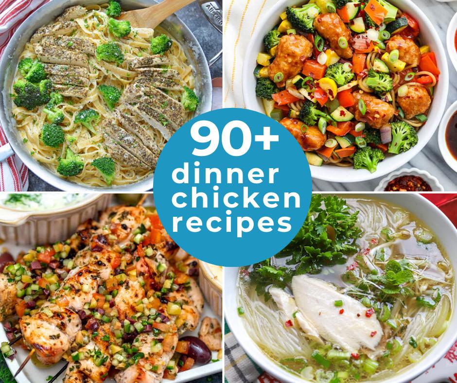 90+ Dinner Chicken Recipes